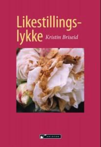 Likestillingslykke av Kristin Briseid